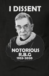 Notorious R.B.G (Ruth Bader Ginsburg)